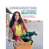 Supercharged Food 'Eat Yourself Beautiful' Book