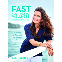 Supercharged Food 'Fast Your Way to Wellness' Book